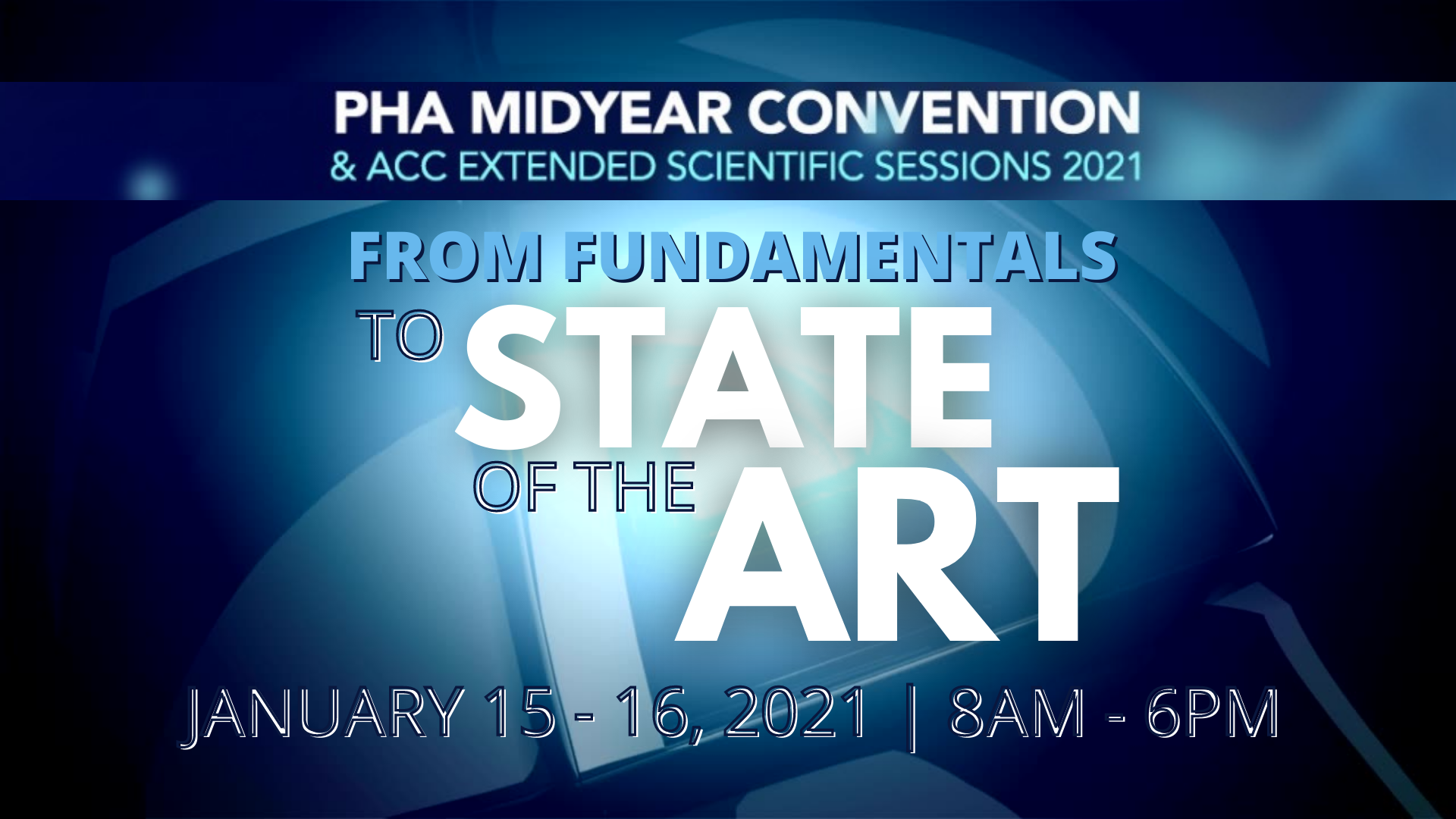 PHA MIDYEAR CONVENTION & ACC EXTENDED SCIENTIFIC SESSIONS 2021